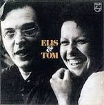 """Elis & Tom,"" Elis Regina and Antônio Carlos Jobim, 1974 album on Philips"